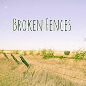 Play & Download Broken Fences by Meditation Music Zone | Napster