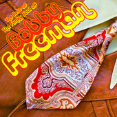 Play & Download Best Of: The Funky Soul Of Bobby Freeman by Bobby Freeman | Napster