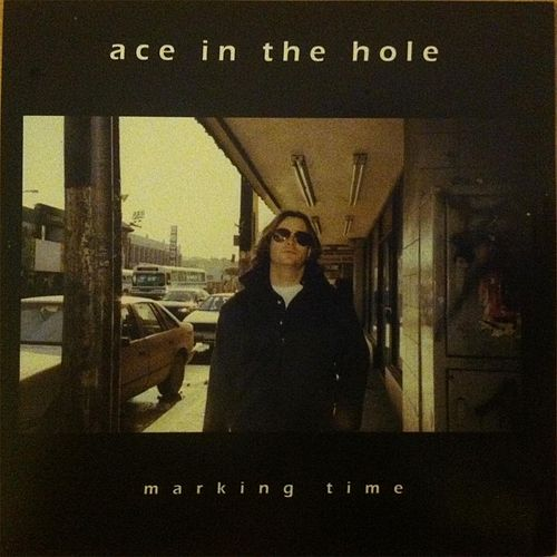 Play & Download Marking Time by Ace In The Hole | Napster