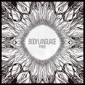 Play & Download Free by Body Language | Napster