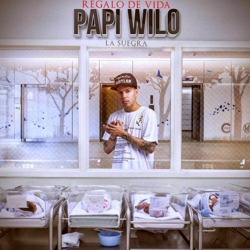 Regalo de Vida (La Suegra) de Papi Wilo