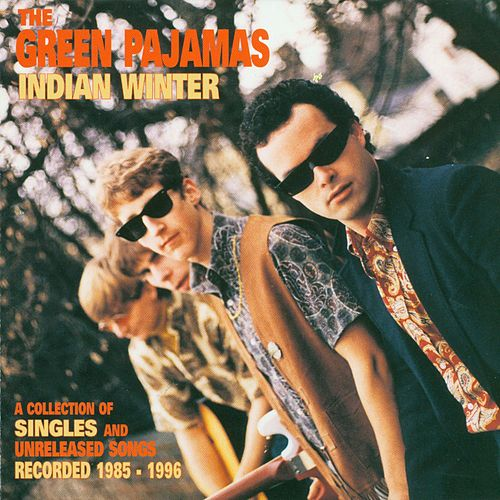 Indian Winter by The Green Pajamas