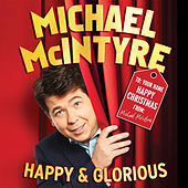 Play & Download Happy & Glorious by Michael McIntyre | Napster