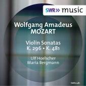 Play & Download Mozart: Violin Sonatas K. 296 & K. 481 by Ulf Hoelscher   Napster