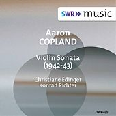 Play & Download Copland: Violin Sonata by Christiane Edinger | Napster