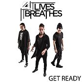 Play & Download Get Ready by It Lives, It Breathes | Napster
