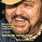 Play & Download The Dump Trump Jump by Don Meehan | Napster