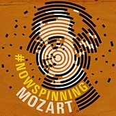 #nowspinning Mozart by Various Artists