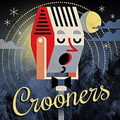 Play & Download Crooners by Various Artists | Napster