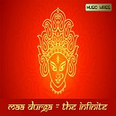 Maa Durga: The Infinite by Various Artists