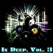 In Deep, Vol. 3 by Various Artists