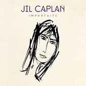 Play & Download Imparfaite by Jil Caplan | Napster
