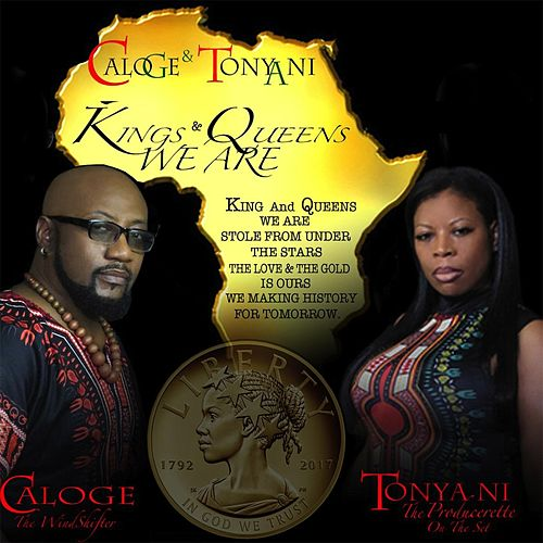 Kings & Queens We Are by CaLoge