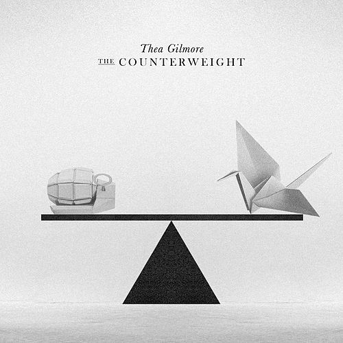 The Counterweight (Deluxe) by Thea Gilmore
