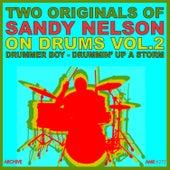 Two Originals: On Drums Volume 2 - Drummer Boy / Drummin' up a Storm de Sandy Nelson