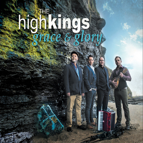 Play & Download Grace & Glory by The High Kings | Napster
