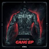 Play & Download Gang - EP by Boy Kid Cloud | Napster
