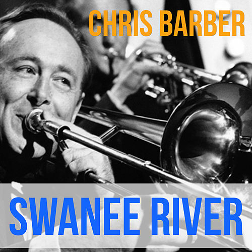 Swanee River von Chris Barber