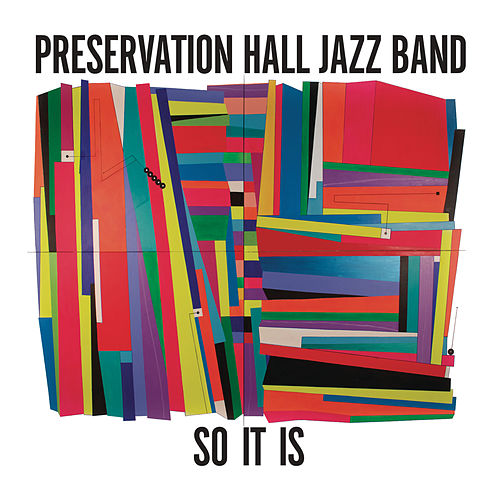 So It Is by Preservation Hall Jazz Band
