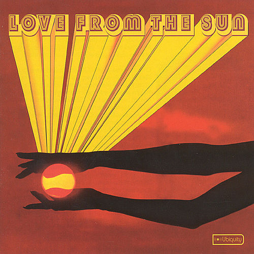 Play & Download Love From the Sun - The Modern Sound of Ubiquity by Various Artists | Napster