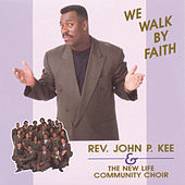 Play & Download We Walk By Faith by John P. Kee | Napster