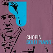 Chopin - Solo Piano by Various Artists