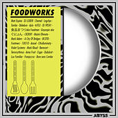 Foodworks, Vol. 1 by Various Artists
