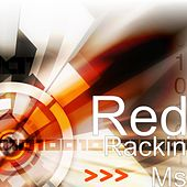 Play & Download Rackin Ms by Red | Napster