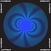 Dreamy Harbor by Various Artists