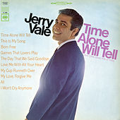Time Alone Will Tell and Today's Great Hits by Jerry Vale
