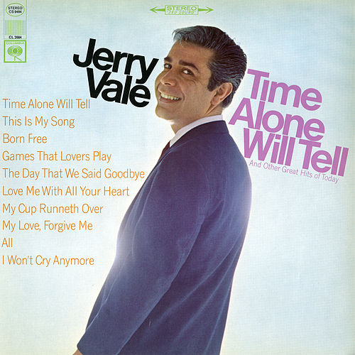 Play & Download Time Alone Will Tell and Today's Great Hits by Jerry Vale | Napster