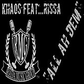 Play & Download All Ah Dem (feat. Rissa) by Khaos | Napster