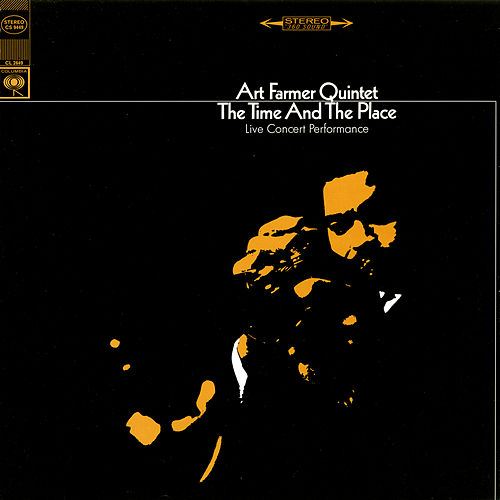 Play & Download The Time And The Place (Live) by Art Farmer | Napster