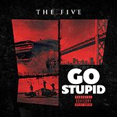 Play & Download Go Stupid by Five (5ive) | Napster
