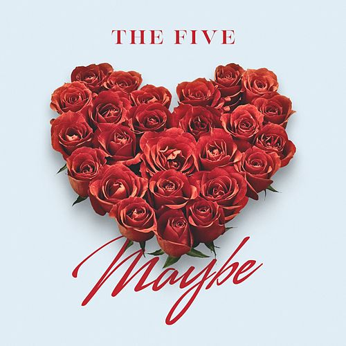 Maybe by Five (5ive)