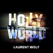 Hollyworld von Laurent Wolf