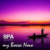 Play & Download Spa Presents My Bossa Nova by S.P.A | Napster