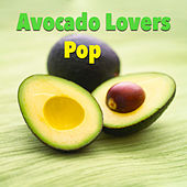 Avocado Lovers Pop von Various Artists