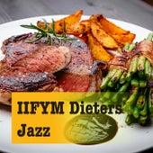 IIFYM Dieters Jazz von Various Artists