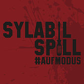 Play & Download Auf Modus by Sylabil Spill | Napster
