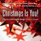 Christmas Is You! by Various Artists
