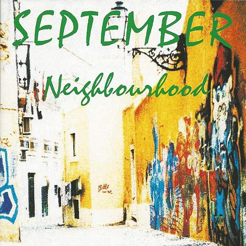 Play & Download Neighbourhood by September | Napster