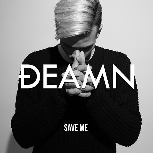Save Me de Deamn