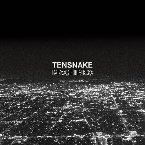 Play & Download Machines by Tensnake | Napster