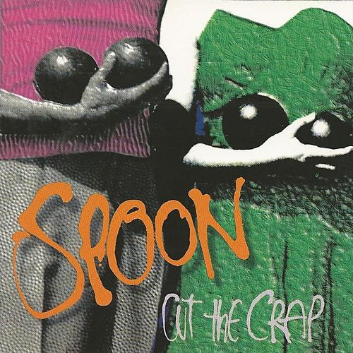 Play & Download Cut the Crap by Spoon | Napster