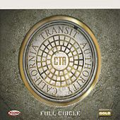 Play & Download Full Circle by CTA (California Transit Authority) | Napster