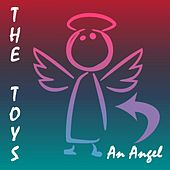 Play & Download An Angel by The Toys | Napster