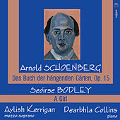 Schoenberg & Bodley: Vocal Works by Aylish Kerrigan