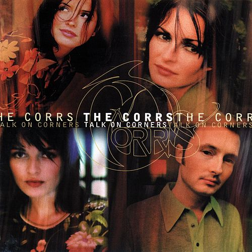 Play & Download Talk On Corners by The Corrs | Napster