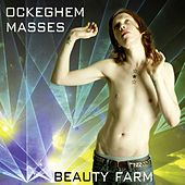 Ockeghem: Masses by Beauty Farm